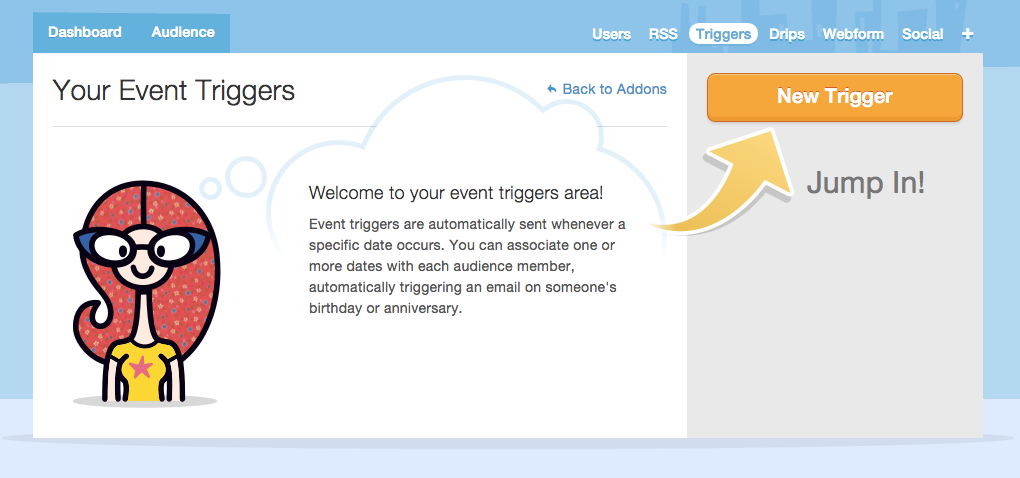 "getting started with Mad Mimi triggers -- click ""New Trigger"" button to create your first trigger"