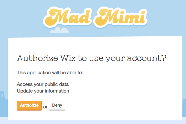 "Click ""Allow"" to authorize Wix access to your Mad Mimi account to connect the two."