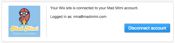 Confirmation that your Mad Mimi account is successfully connected to your Wix site.